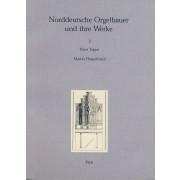 Norddeutsche Orgelbauer und ihre Werke 2