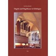 Orgeln und Orgelbauer in Göttingen