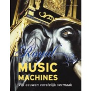 Royal Music Machines