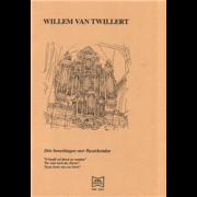 Drie bewerkingen over Passiekoralen - Twillert, Willem van (*1952)