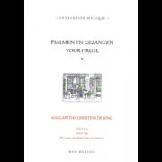 Psalmen en Gezangen voor orgel 5 - Jong, Margaretha Christina de (*1961)