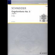 """Orgelsinfonie No.5 """"""""Angelus"""""""" - Schneider, Enjott (*1950)"""