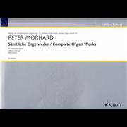 Sämtliche Orgelwerke - Morhard, Peter (c.1630/40-1685)