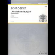Choralbearbeitungen - Schroeder, Hermann (1904-1984)