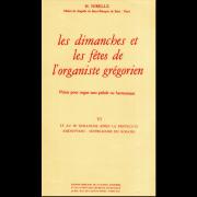 Les Dimanches et les Fêtes de l'Organiste Grégorien, Vol. 6