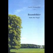 Baumbilder - Schneider, Enjott (*1950)