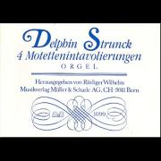 4 Motettenintavolierungen - Strunck, Delphin (1601-1694)