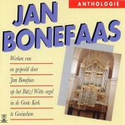 Jan Bonefaas - Anthologie - Bonefaas, Jan (1926 - 2004)