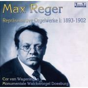 Max Reger Repräsentative Orgelwerke 1: 1893-1902 - Wageningen, Cor van