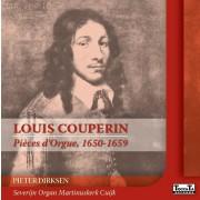 Louis Couperin: Pièces d'Orgue, 1650-1659 - Dirksen, Pieter