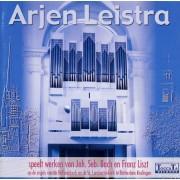 Arjen Leistra speelt werken van J.S. Bach & F. Liszt  - Leistra, Arjen