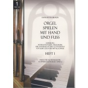 Orgel spielen mit Hand und Fuss - Heft 1: Freie Stücke manualiter