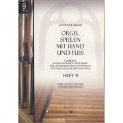 Orgel spielen mit Hand und Fuss - Heft 9: Freie Stücke pedaliter
