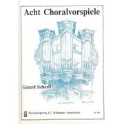 Acht Choralvorspiele