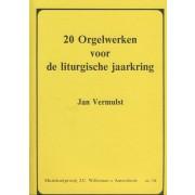 20 Orgelwerken voor de liturgische jaarkring