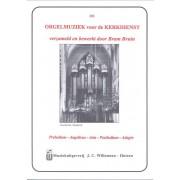 Orgelmuziek voor de Kerkdienst