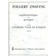 Orgelbewerkingen van Gezangen LvdK dl.2