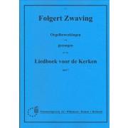 Orgelbewerkingen van Gezangen LvdK dl.7