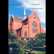 Orgelwerke Band 4: Acht Kompositionen - Willscher, Andreas (*1955)
