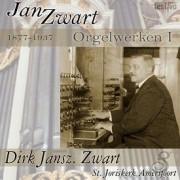 Jan Zwart: Orgelwerken 1 - Dirk Jansz. Zwart (St. Joriskerk, Amersfoort) - Zwart, Dirk Jansz.