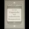 Orgelmusik des 19. Jahrhunderts Heft 13: Ungarische und tschechische Komponisten