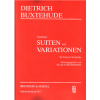 Complete Suites and Variations (practical edition)